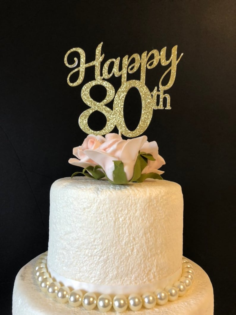 Customized Birthday Cake Topper 80th