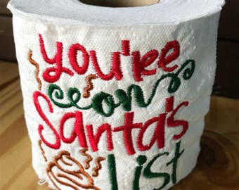 Youre on Santas poop list embroidered toilet paper