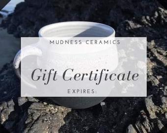 Gift Certificate/Mudness Ceramics/Custom Amount/Gift Voucher