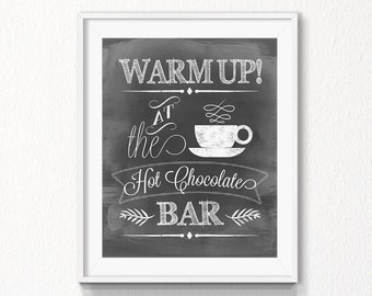 Hot Chocolate Bar, Instant download, New Year, Cocoa Bar printable, chalkboard Print, winter, hot chocolate sign, Digital file, party sign