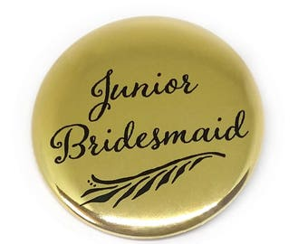 Junior Brides Maid Button Bridal Party Buttons Bride Maid of Honour Bachelorette Party Bridal Shower Metallic Gold