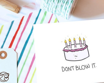 Don't Blow It Birthday Card // Punny Birthday Cards // Birthday Pun Cards // Don't Blow It Pun Cards // Pun B-day Cards // Bday Cards