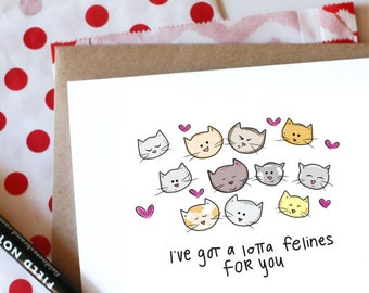 I've got a lotta felines (feelings) for you! Card // Cat Valentine // Kitty Valentines // Cards for Cat Lovers // Cat Anniversary