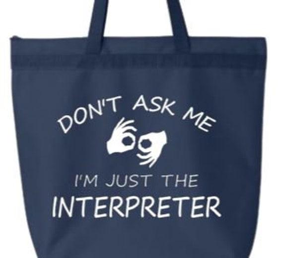 Sign Language Interpreter Zippered Tote Bag