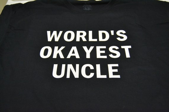 World's Okayest Uncle Funny T-Shirt