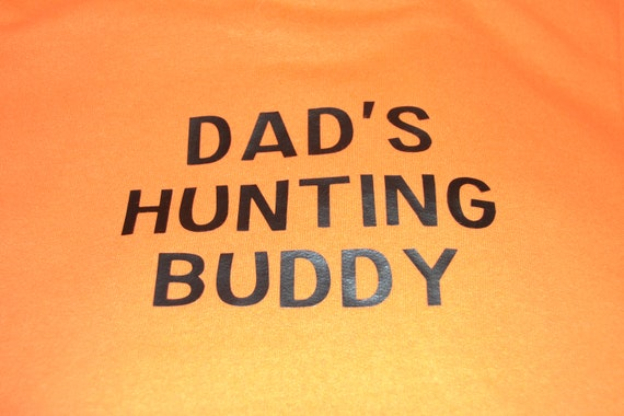 Dad's Hunting Buddy Raising Mine Adult and Youth Matching Hunting Shirts
