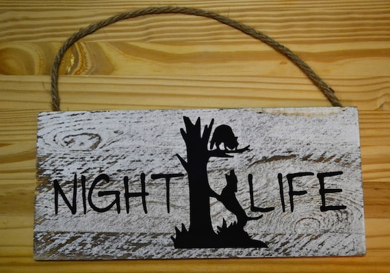 Coon Hunting Night Life Wooden Sign, Wall Hanging Hound Treed Coon
