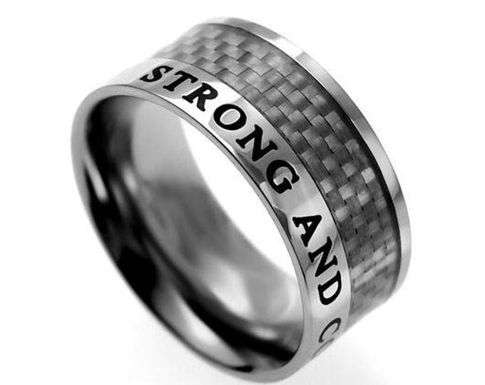 "Carbon Fiber Ring ""Strong and Courageous"""