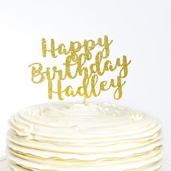 Happy Birthday Cake Topper Custom Cake Topper Birthday Etsy