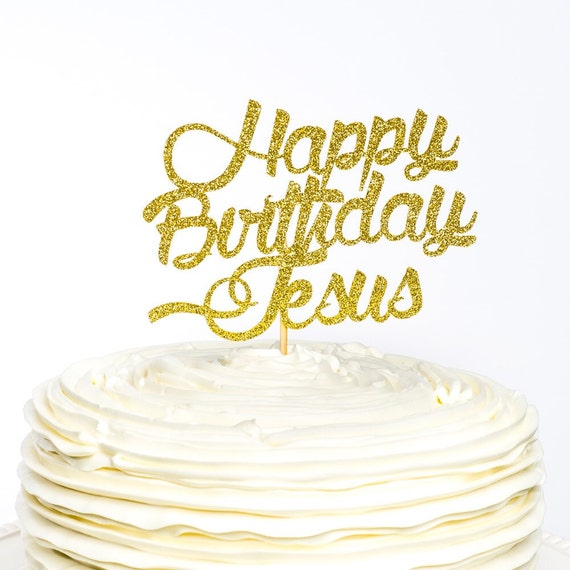 Wondrous Happy Birthday Jesus Cake Topper Christmas Cake Topper Cake Etsy Funny Birthday Cards Online Overcheapnameinfo