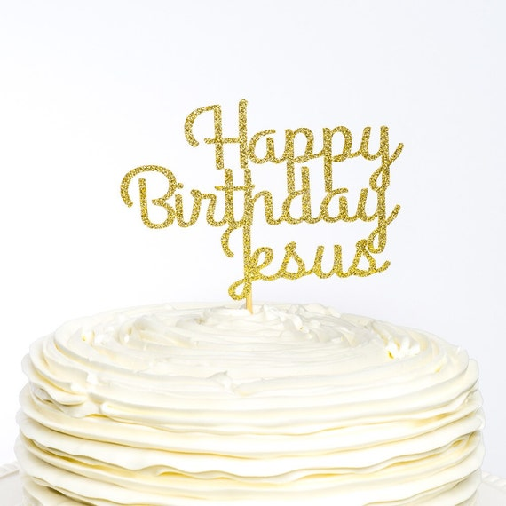 Astonishing Happy Birthday Jesus Cake Topper Christmas Cake Topper Etsy Funny Birthday Cards Online Overcheapnameinfo