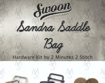 Sandra Saddle Bag - Swoon Patterns - Swoon Hardware Kit - Sandra Hardware - Bag Hardware Kit - by 2 Minutes 2 Stitch