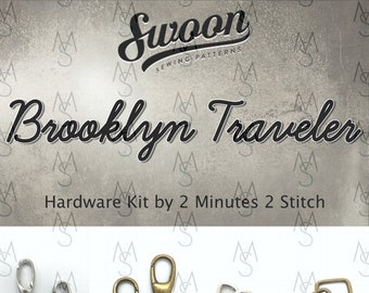 Brooklyn Traveler - Swoon Patterns - Swoon Hardware Kit - Brooklyn Hardware - Bag Hardware - 2 Minutes 2 Stitch