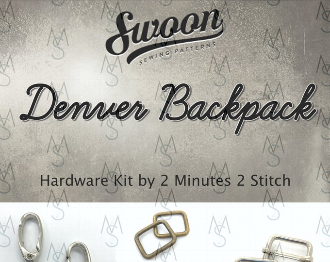 Denver Backpack - Swoon Patterns - Swoon Hardware Kit - Denver Hardware - Bag Hardware Kit - Bagpack Hardware - 2 Minutes 2 Stitch