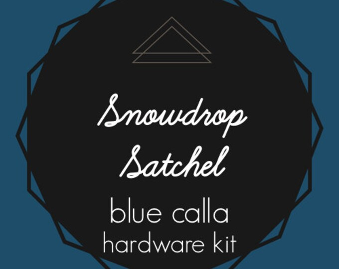 Snowdrop Satchel - Blue Calla Hardware Kit - Swivel Clips, D-Rings