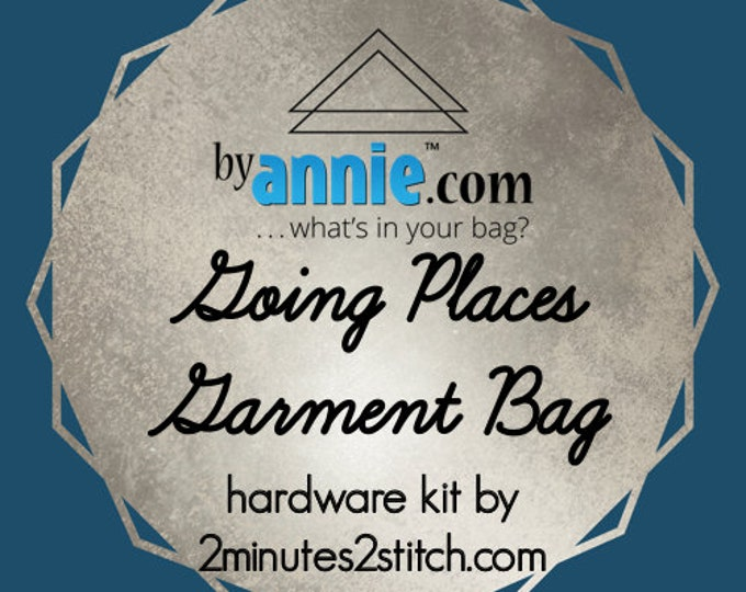 Going Places Garment Bag - ByAnnie - Hardware Kit by 2 Minutes 2 Stitch