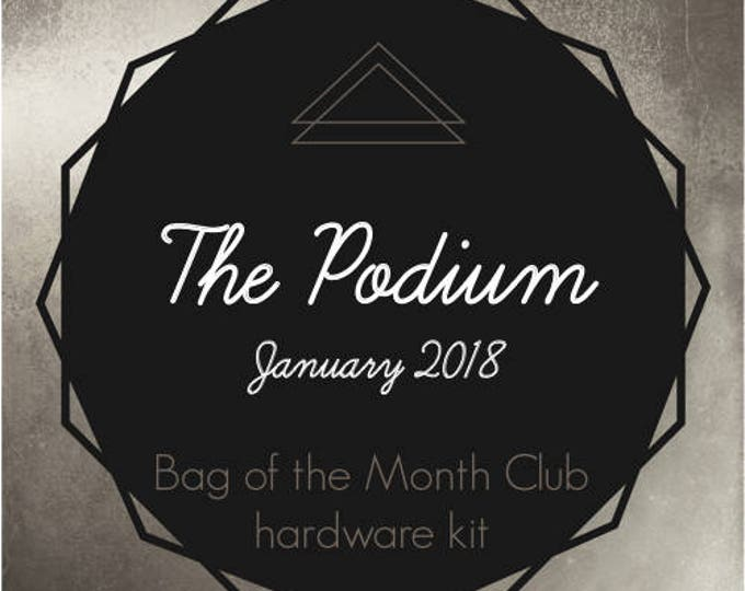 The Podium - Bag of the Month Club - January 2018 Hardware Kit