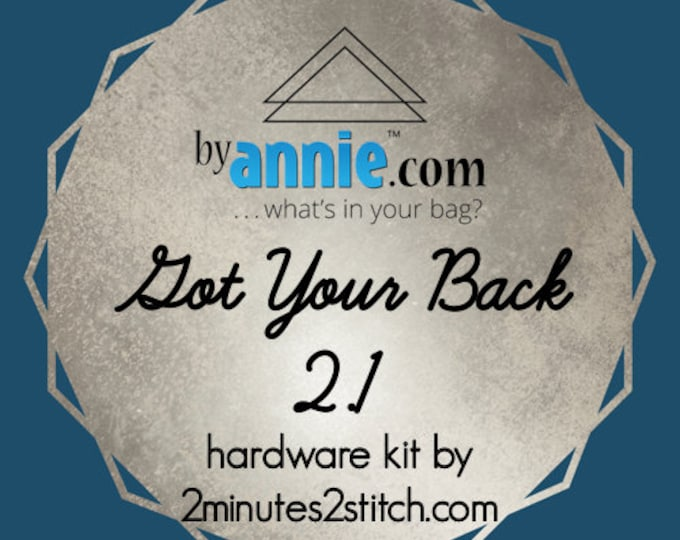 Got Your Back 2.1 - ByAnnie - Hardware Kit by 2 Minutes 2 Stitch