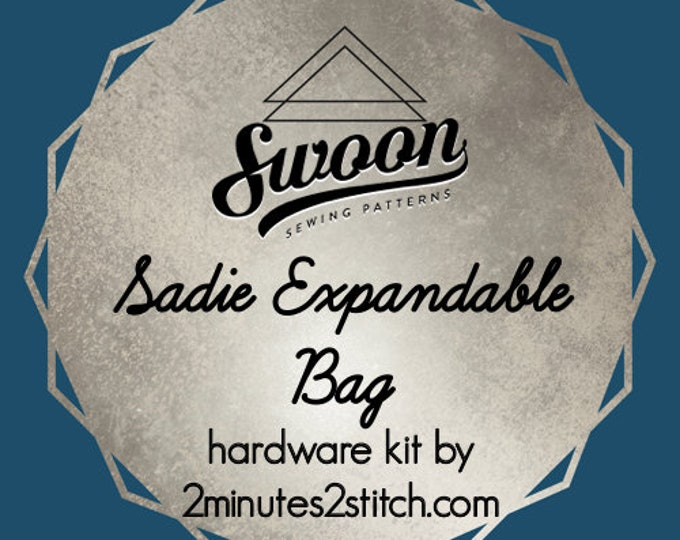 Sadie Expandable Bag - Swoon Patterns - Hardware Kit by 2 Minutes 2 Stitch