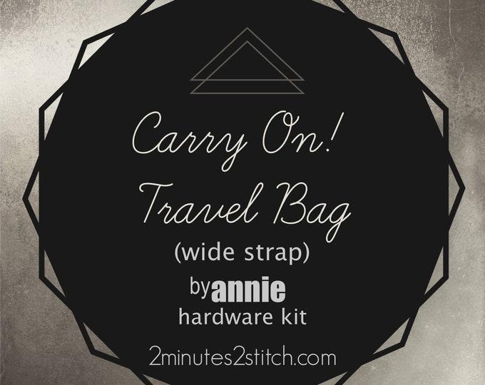 Carry On! Travel Bag (wide strap) - byAnnie Hardware Kit - Bag Making Hardware