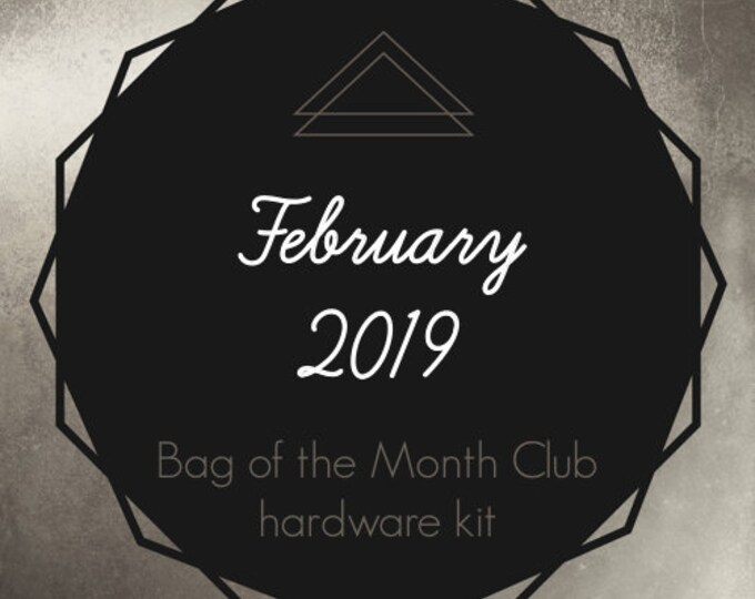 Bag of the Month Club - February 2019 Hardware Kit - ByAnnie