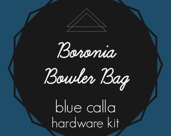 Boronia Bowler Bag - Blue Calla Hardware Kit - Swivel Clips, D-Rings