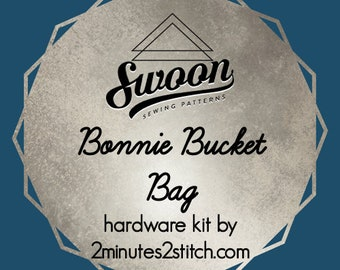 Bonnie Bucket Bag - Swoon Patterns - Hardware Kit by 2 Minutes 2 Stitch