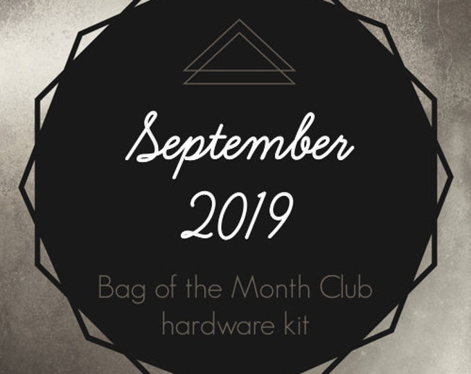 Bag of the Month Club - September 2019 Hardware Kit - Janelle MacKay of Emmaline Bags