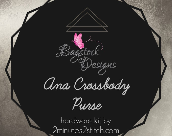 Ana Crossbody Bag - Bagstock Designs - Hardware Kit Only