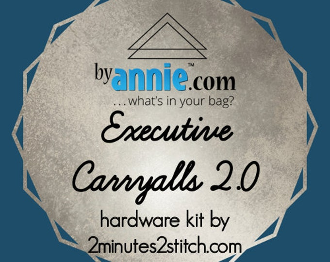 Executive Carryalls 2.0 - ByAnnie - Hardware Kit by 2 Minutes 2 Stitch