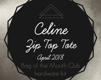 Celine Zip Top Tote - Bag of the Month Club - Swoon Patterns - April 2018 Hardware Kit