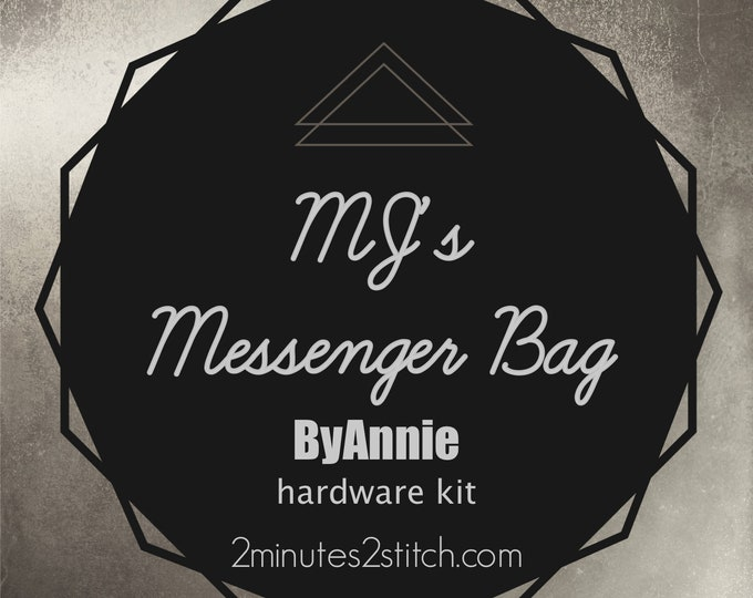 MJ's Messenger Bag ByAnnie - Hardware Kit Only