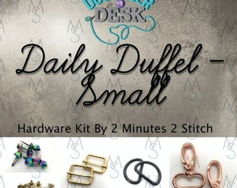 Daily Duffel - Small Size - Dog Under My Desk Hardware Kit