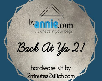 Back At Ya 2.1 - ByAnnie - Hardware Kit by 2 Minutes 2 Stitch