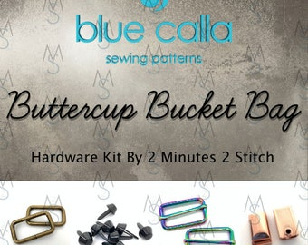 Buttercup Bucket Bag Hardware Kit - Blue Calla Sewing Patterns - Bag Hardware Kit