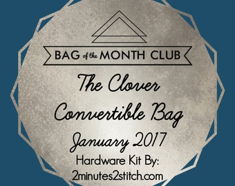 The Clover Convertible Bag Hardware Kit - Blue Calla - Bag of the Month Club - January 2017 Hardware Kit