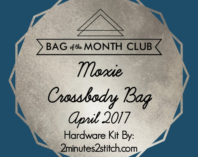 Moxie Crossbody Bag Hardware Kit - Bag of the Month Club - Betz White - April 2017 Hardware Kit