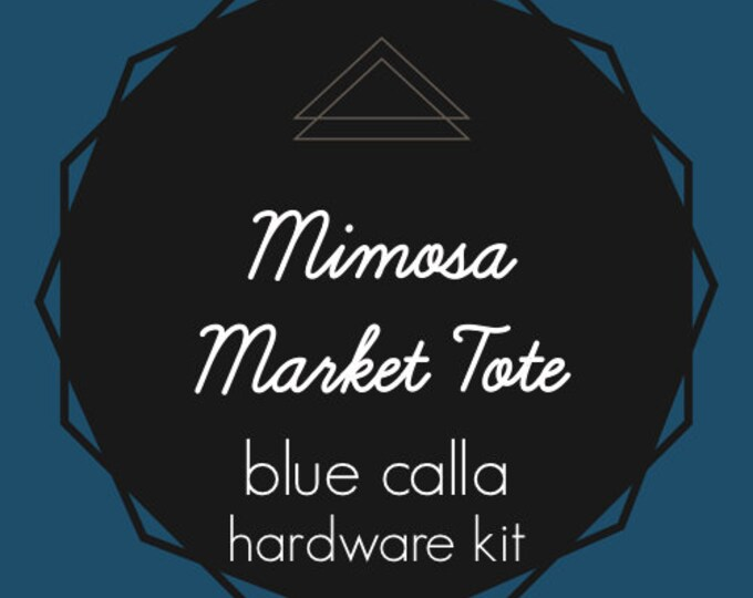 Mimosa Market Tote - Blue Calla Hardware Kit - Swivel Clips, D-Rings