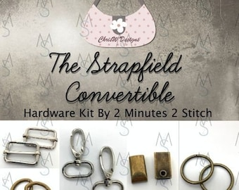The Strapfield Convertible - Chris W Designs - Hardware Kit Only
