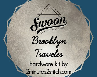 Brooklyn Traveler - Swoon Patterns - Hardware Kit by 2 Minutes 2 Stitch