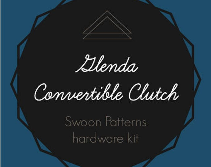 Glenda Convertible Clutch - Swoon Hardware Kit