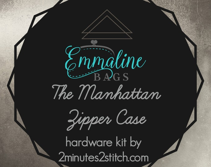The Manhattan Zipper Case - Emmaline Bags - Hardware Kit by 2 Minutes 2 Stitch