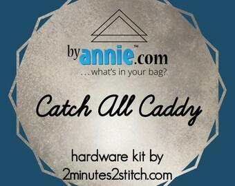 Catch All Caddy - ByAnnie - Hardware Kit by 2 Minutes 2 Stitch