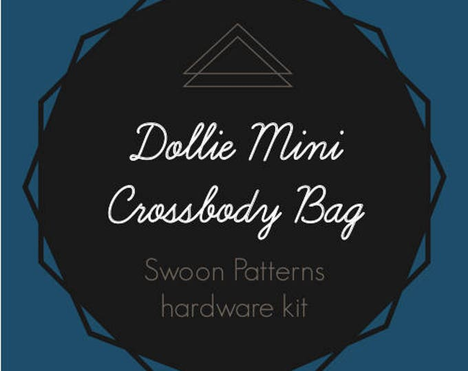 Dollie Mini Crossbody - Swoon Hardware Kit