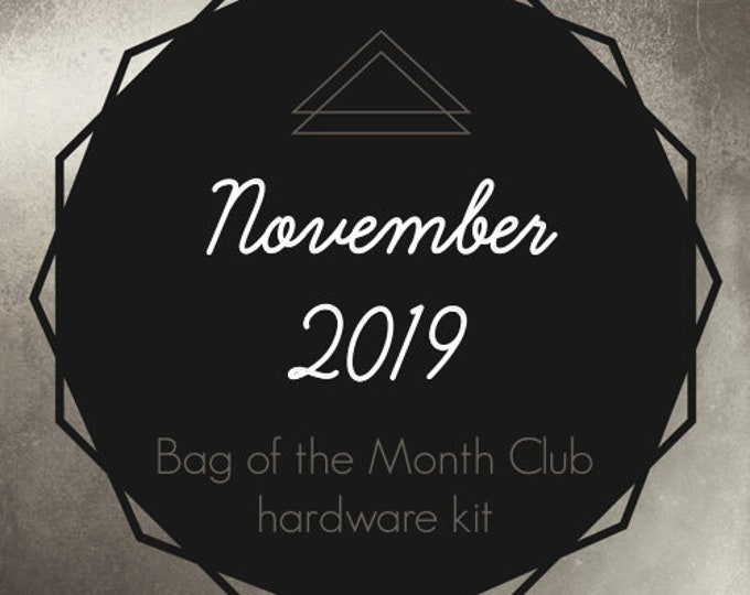 Bag of the Month Club - November 2019 Hardware Kit - Samantha Hussey - Sewing Patterns by Mrs H