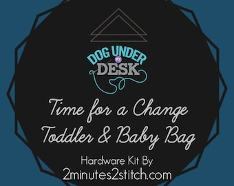 Time for a Change Toddler & Baby Bag - Dog Under My Desk Hardware Kit