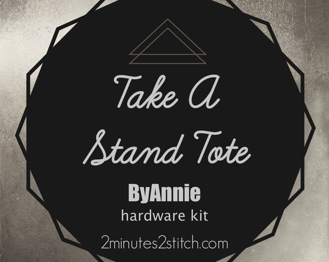 Take A Stand Tote ByAnnie - Hardware Kit Only