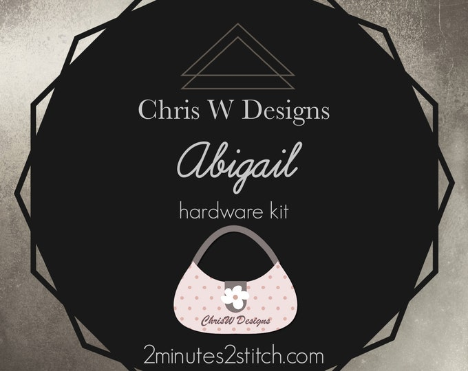 Abigail Bag - Chris W Designs - Hardware Kit Only