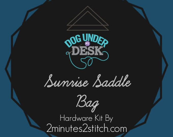 Sunrise Saddle Bag - Dog Under My Desk Hardware Kit