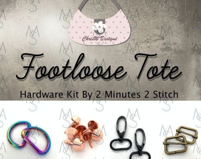 Footloose Tote - Chris W Designs - Hardware Kit Only